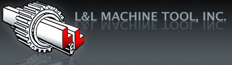 L&L Machine Tool Inc