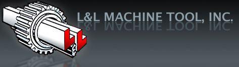 L&L Machine Tool Inc