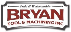 Bryan Tool & Machining Inc.